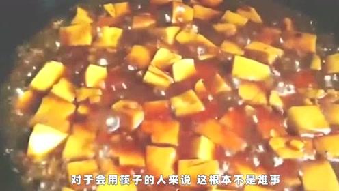 """让外国人""""怀疑人生""""4道中国菜,图4一夹就掉,知道哪几个吗"""