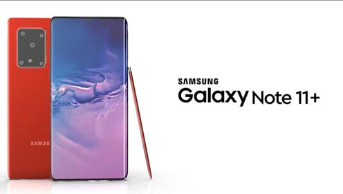 三星Galaxy Note11+曝光:骁龙865+5300mAh电池!