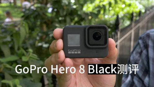 GoPro Hero 8 Black测评:全方位升级(中文)