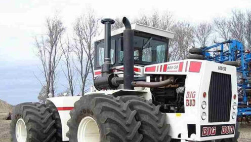 世界最大拖拉机,开垦15英亩田地只需一小时,一脚油门200块