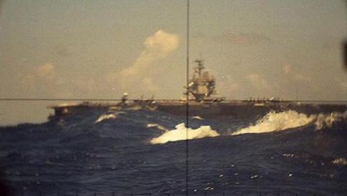 美航母曾丢面子,德国潜艇靠近企业号航母,还用仿真鱼雷击中对方