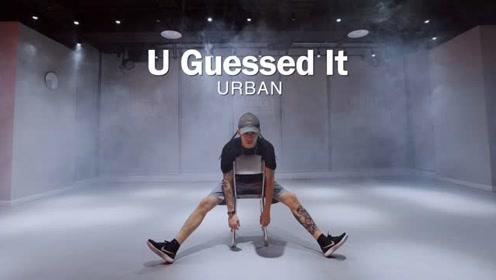 《U Guessed It》原创编舞,浓度超标酷帅萌力