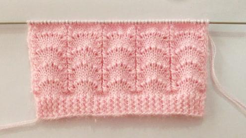 毛线编织中级篇,扇形花纹的编织方法,用来织毛衫非常漂亮!