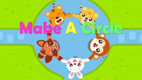贝乐虎英文儿歌 32 Make A Circle