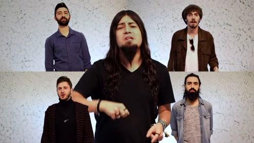 阿卡贝拉组合演绎土耳其本土歌曲《Yalan》