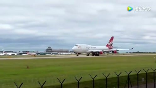 暴走的空中女皇!维珍航空波音747超短距满推力震撼起飞