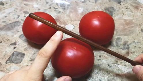 白吃30年才知道,西红柿放上一根筷子这么厉害,不学亏大了