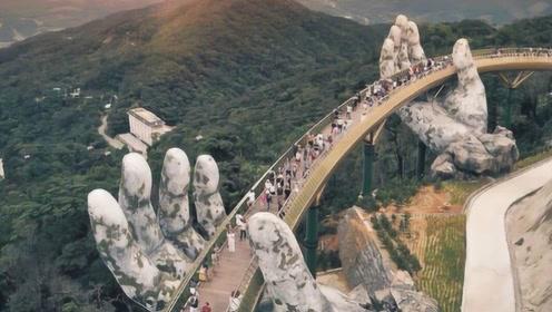 """越南一座桥成""""网红"""",一双手托起一座桥梁,吸引大批游客前来!"""