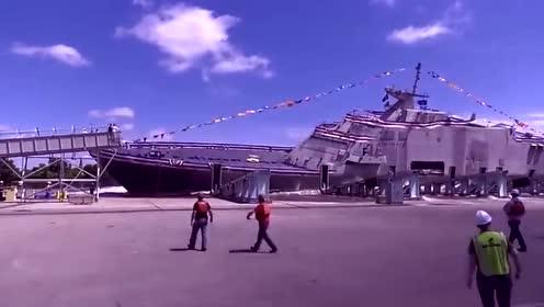 空军基地:洛克希德马丁自由级战舰下水过程,开眼界了