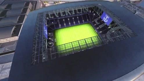 埃弗顿斥资5亿英镑,新建概念球场,奢华至极