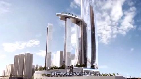中国创造了一座震惊美日的摩天大楼,国外友人无论如何都要见一见