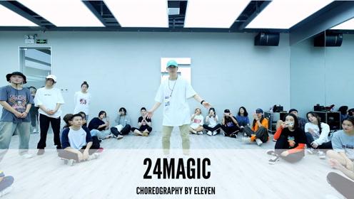 舞邦 Eleven 课堂视频 24magic