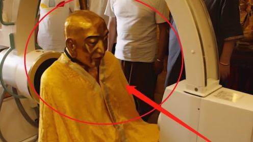 """高僧修炼成不腐""""肉身菩萨"""",X光扫描后,专家吓得跪地不起!"""