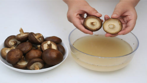 买香菇、洗香菇都有小窍门,都学学,学会了更简单省事,健康卫生
