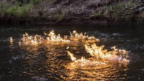 """全球最""""奇怪""""的河流,河水能点燃火焰,背后原因令人深思"""