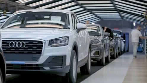 奥迪Q2海外生产线,这才是德国制造的精髓,太震撼了