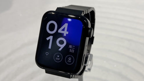 小米手表尊享版上手:质感比想象中要好,安卓版Apple Watch?