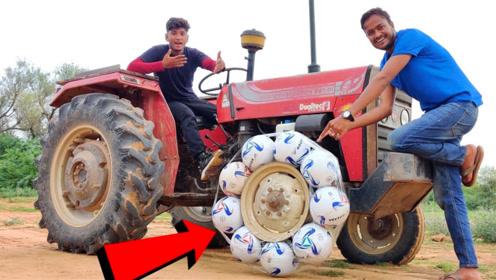 印度小哥用足球代替拖拉机轮胎,踩下油门那一刻,我服了!