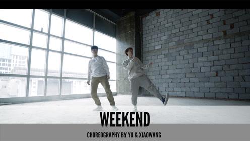 舞邦 YU & XIAOWANG 创意视频 Weekend