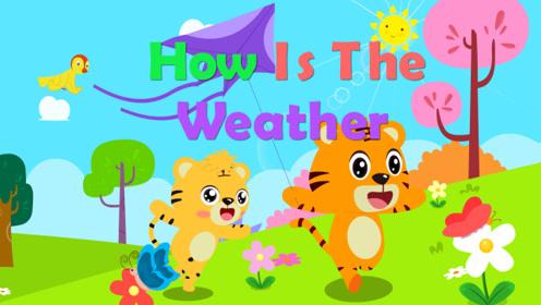 贝乐虎英文儿歌 30 How is The Weather