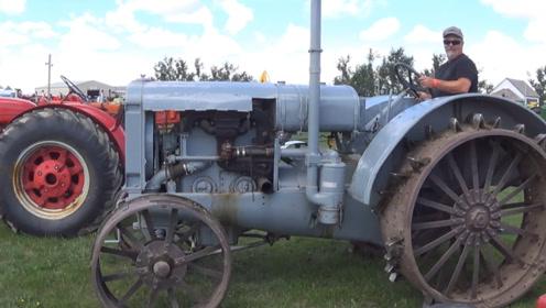 100年前的拖拉机,如今还能启动,质量真不是一般的好!
