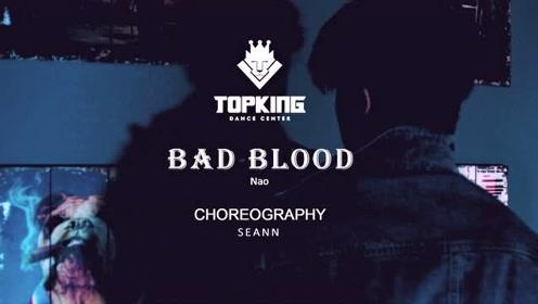 TOPKING SEANN编舞《Ban Blood》