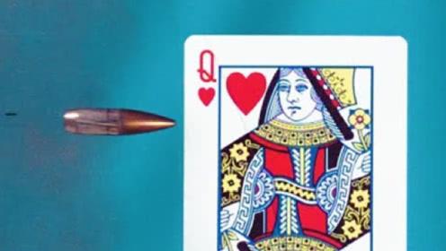 1张扑克牌能抵挡98K的子弹吗?镜头放慢1000倍,场面震撼