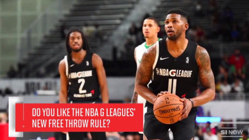 NBA G联赛新规:每次站罚球线只罚一球,0分还是满分中不中全靠命!