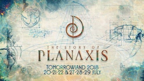 Tomorrowland Belgium 2018 - The Story of Planaxis