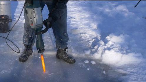 1000℃电钻能击碎厚冰层吗?老外作死亲测,下一秒让人意外!