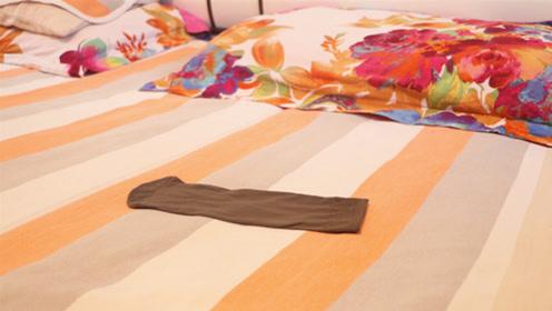 床上放只旧丝袜,厉害又实用,能解决很多麻烦事,不学太亏了